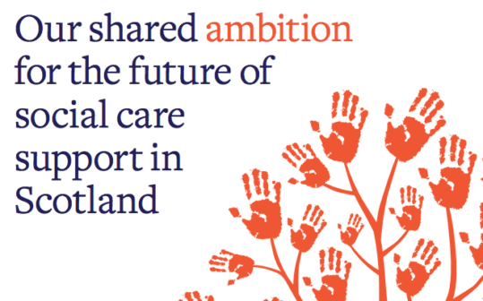 Shared Ambition for the future of social care in Scotland