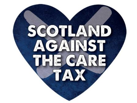Scotland Against the Care Tax text on top od blue heart with white saltire in the background