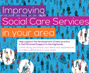 Image of flyer for 'Improving Social Care Services in your area' event series text is shown on blue background with a range of animated figures.