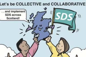 2 cartoon figures holding us a cartoon map of scotland and an 'SDS' flag with the text 'Lets be collective and collaborative' one of the characters had a speech bubble which reads 'and implement SDS'