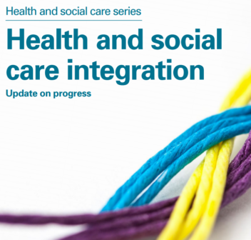 Audit Scotland report: Health and social care integration: update on progress