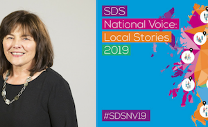 Image of Jeane Freeman alongside multicoloured map of scotland which reads 'SDS Natioanl Voice 2019: Local Stories'