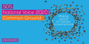 SDS National Voice 2020 'Common Ground' making space for better conversations
