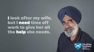 """Man with quote saying """"i look after my wife, but I need time off work to give her all the help she needs."""" Text highlighted reads: """"I need help""""."""