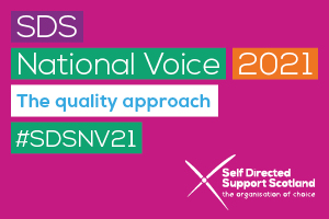 SDS National Voice 2021: The quality approach