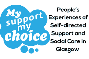 Experiences of SDS in Glasgow
