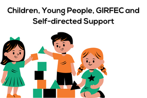 Children, Young People, GIRFEC and Self-directed Support web