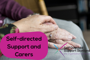 Self Directed Support and Carers web
